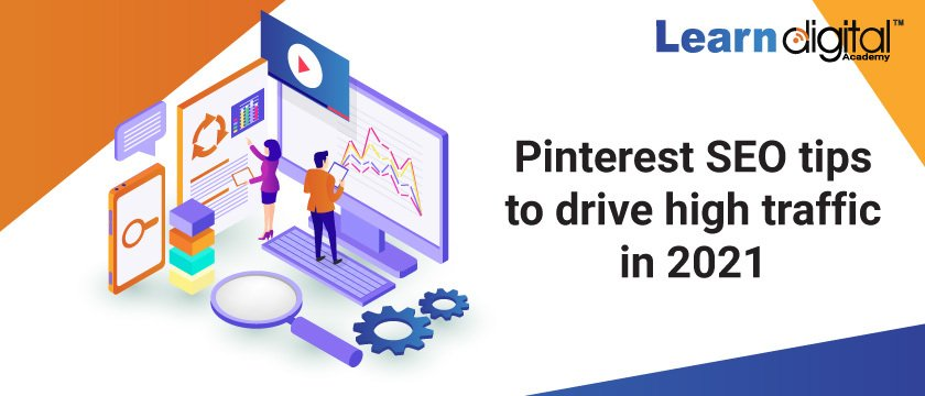 Pinterest SEO TIPS TO DRIVE HIGH TRAFFIC IN 2021